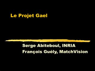 Le Projet Gael