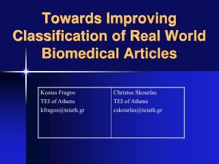 Towards Improving Classification of Real World Biomedical Articles