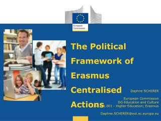 The Political Framework of Erasmus Centralised Actions