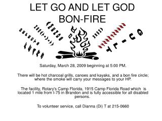 LET GO AND LET GOD BON-FIRE