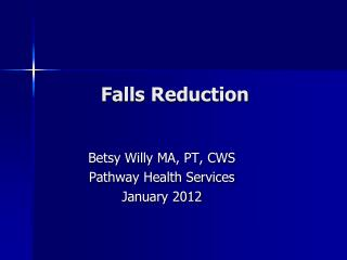 Falls Reduction