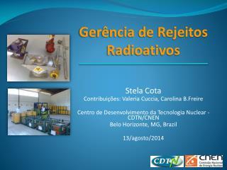 Stela Cota Contribuições: Valeria Cuccia, Carolina B.Freire