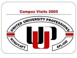 Campus Visits 2005