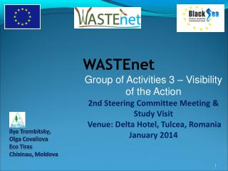 WASTEnet Group of Activities 3 – Visibility of the Action