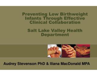 Audrey Stevenson PhD & Iliana MacDonald MPA