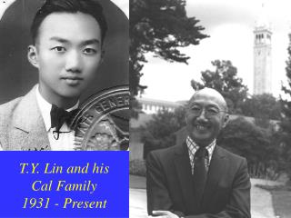 T.Y. Lin and his Cal Family 1931 - Present