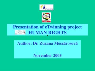 Presentation of eTwinning project HUMAN RIGHTS