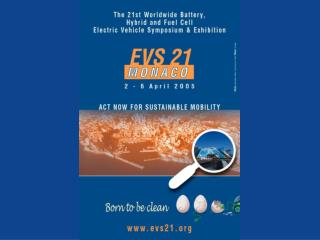 The 21st Worldwide Battery, Hybrid and Fuel Cell Electric Vehicle Symposium & Exhibition