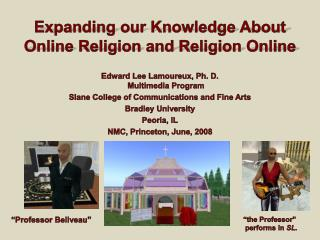 Expanding  our Knowledge About Online Religion and Religion  Online