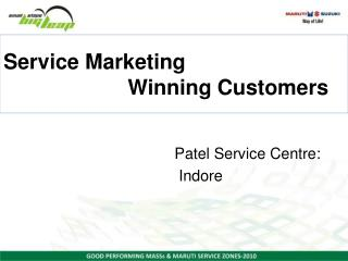 Service Marketing                       Winning Customers