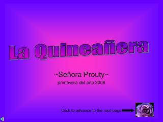 ~Señora Prouty~ primavera del año 2008