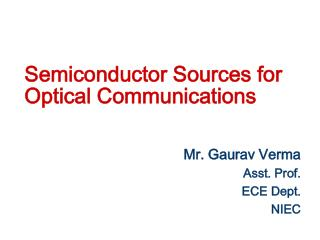 Semiconductor Sources for Optical Communications