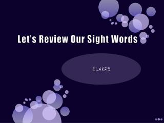 Let's Review Our Sight Words
