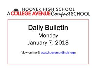 Daily Bulletin Monday January 7, 2013 (view online @  hoovercardinals )