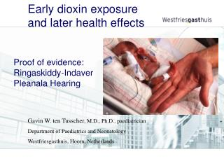 Early dioxin exposure  and later health effects