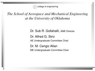 The School of Aerospace and Mechanical Engineering at the University of Oklahoma