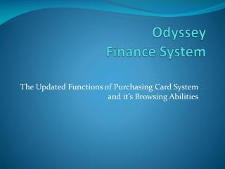 Odyssey Finance System