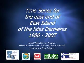 Time Series for the east end of East Island of the Isles  Dernieres 1986 - 2007