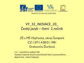 VY_32_INOVACE_20_ Český jazyk – čtení  2.ročník