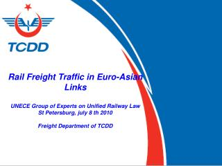 Rail Freight Traffic in Euro-Asian Links