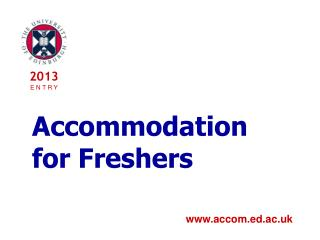 Accommodation for Freshers