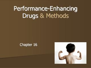 Performance-Enhancing Drugs  & Methods
