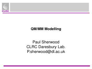 QM/MM Modelling