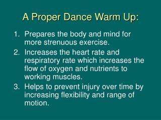 A Proper Dance Warm Up: