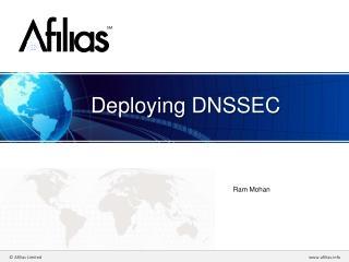 Deploying DNSSEC