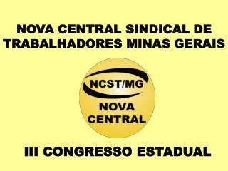 NOVA CENTRAL SINDICAL DE TRABALHADORES MINAS GERAIS