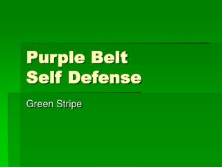 Purple Belt  Self Defense