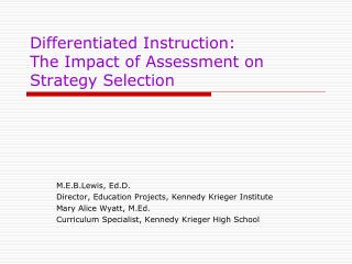 Differentiated Instruction:  The Impact of Assessment on Strategy Selection