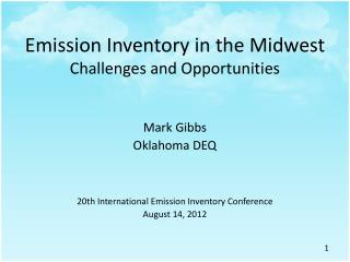 Emission Inventory in the Midwest Challenges and Opportunities