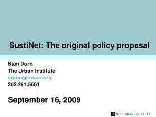 SustiNet: The original policy proposal