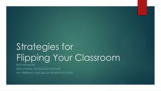 Strategies for Flipping Your Classroom