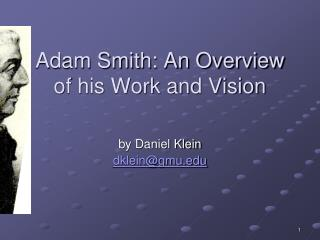 Adam Smith: An Overview of his Work and Vision