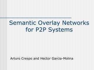 Semantic Overlay Networks for P2P Systems