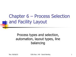 Chapter 6 – Process Selection and Facility Layout