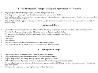 Ch. 13: Biomedical Therapy: Biological Approaches to Treatment