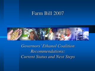 Governors' Ethanol Coalition Recommendations: Current Status and Next Steps