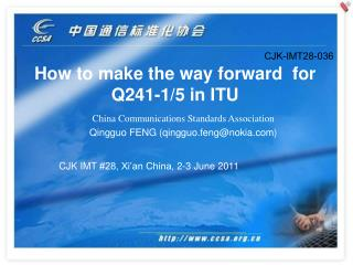 How to make the way forward for Q241-1/5 in ITU