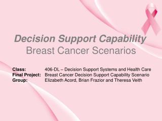 Decision Support Capability Breast Cancer Scenarios