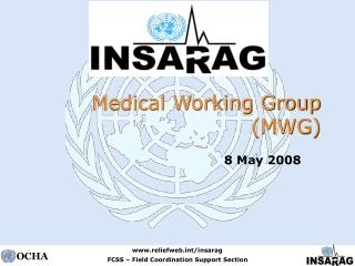 Medical Working Group (MWG)