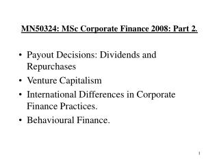 MN50324: MSc Corporate Finance 2008: Part 2 .