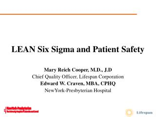 LEAN Six Sigma and Patient Safety