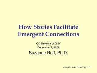 How Stories Facilitate Emergent Connections