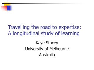 Travelling the road to expertise: A longitudinal study of learning