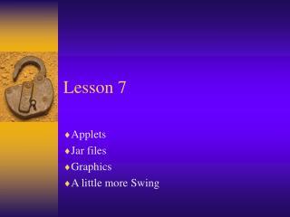 Lesson 7