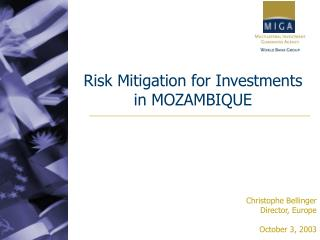 Risk Mitigation for Investments in MOZAMBIQUE