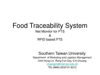 Food Traceability System Net Monitor for FTS & RFID based FTS